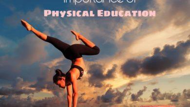 Photo of शारीरिक शिक्षा का महत्त्व, पढ़े और जाने